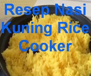 Cara membuat Nasi Kuning Pakai Rice cooker   KeepRecipes: Your Universal Recipe Box